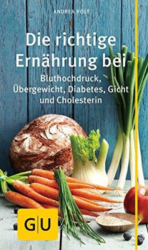 Die richtige Ernährung bei: Bluthochdruck, Übergewicht, Diabetes, Gicht, Cholesterin (GU Kompass Gesundheit) - 1