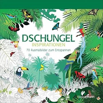Dschungel-Inspirationen: 70 Ausmalbilder zum Entspannen -