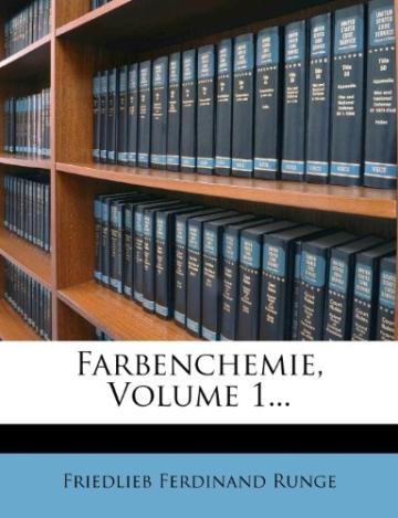 Farbenchemie, Volume 1... - 1